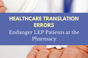 Healthcare Translation Errors